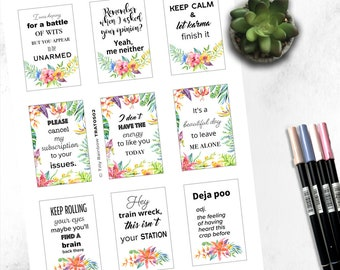 Printable quotes, instant download for bullet journal, planner, scrapbooking, bujo ideas. When you need to vent but in a pretty way!
