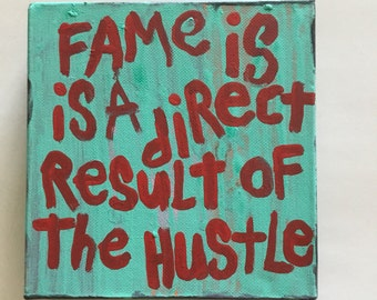 fame Hustle Word Art Quote Painting NayArts