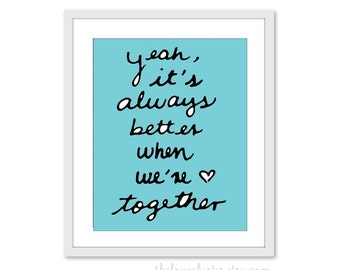 Better Together - Typographic - Art Print -  Love Poster- Wall Art - Blue