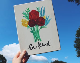 Be Kind Flowers Watercolor Painting