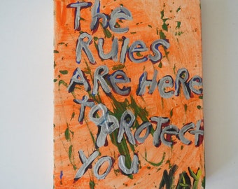 The Rules Are Here To Protect You - Orange - Small Word Art Typography word painting - NayArts