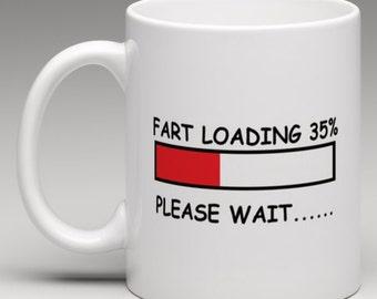 Fart Loading 35% Please Wait - Novelty Mug