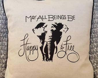 "Elephant May All Beings Be Happy & Free 18""×18"" Pillow Cover with Piping"