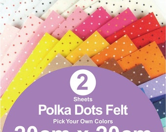 2 Printed Polka Dots Felt Sheets - 20cm x 20cm per sheet - Pick your own colors (P20x20)
