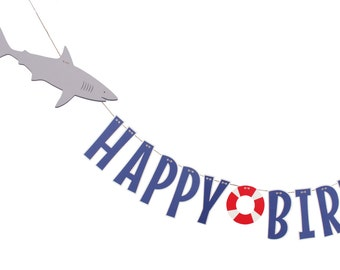 Shark Birthday Banner - Happy Birthday Banner - Shark Party Decorations - Under the Sea Party - Life Preserver Banner - Nautical Banner