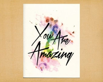 "You Are Amazing, Blank Note Card, Greeting Card, Stationery, A2, 5.5"" x 4.25"""