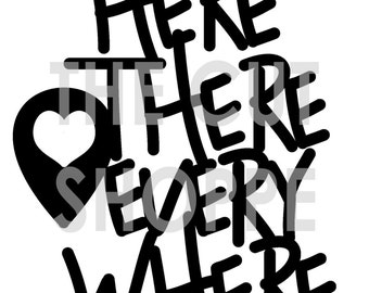 The Here There Everywhere phrase cut file can be used on your scrapbooking and papercrafting projects.