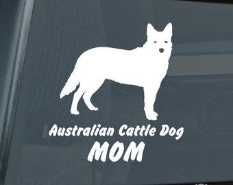 Australian Cattle Dog Mom Die Cut Vinyl Sticker - Heeler - 268