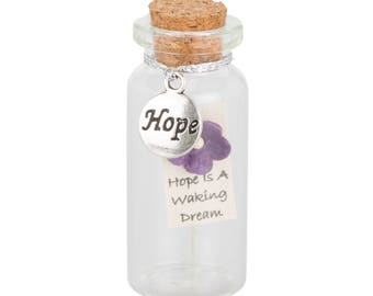 Hope- Message in a Miniature Bottle Inspirational- Keepsake Gift