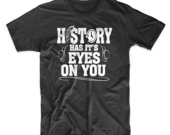 Hamilton T-Shirt. History Has it's Eyes On You Shirt. Musical Theater Tee on Black, Gray or Red Premium Soft Tee. Broadway. Comfy!