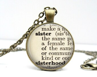 Sister Necklace: Bridesmaids Gift. Gift for Her. Sister Jewelry. Definition Necklace. Dictionary Pendant. Handmade Jewelry