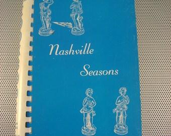 "Vintage 1964 ""Nashville Seasons"" Junior League of Nashville Tennessee Cookbook - First Edition"