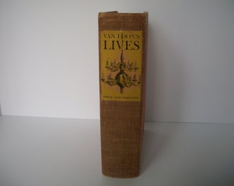 Van Loon's Lives written and illustrated by Hendrik Willem van Loon 1944 - Simon and Schuster Publisher