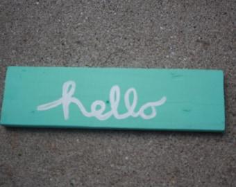 "Wood Sign, ""hello"""