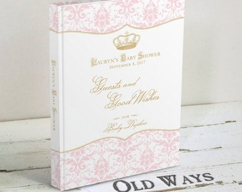Royal Princess Baby Shower Guest Book, Pink & Gold Wishes for Baby - Elegant Custom Guest Sign In Book Personalized for a Baby Girl Shower