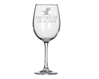 Mother of Dragons Wine Glass, Nerd Mother's Day Gift, Geeky Mother's Day, Mother of Dragons, Nerdy Geeky Mom gifts, Gifts for nerdy mom