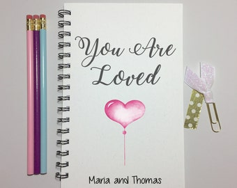 Valentine, You are Loved, Journal, Bullet Journal, Girlfriend Gift, Boyfriend Gift, Valentine Gift, For Wife, Valentines Day, personalized