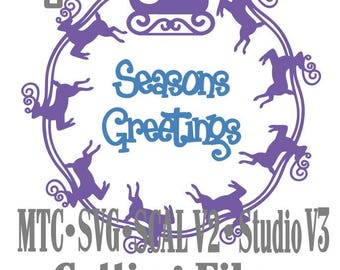 SVG Cut File Santa Sleigh with Reindeer Circle Design #03 with Seasons Greetings Cut File MTC SCAL Cricut Silhouette  Cutting File