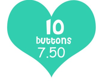 10 flair buttons for 7.50