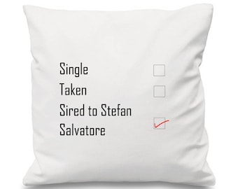 Sired To Stefan Salvatore Cushion, TVD Cushion, The Vampire Diaries Cushion, Single Taken Sired To, Vampire Cushion, The Originals Cushion