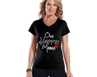 One Happy Mama Modern Fit V-Neck Shirt