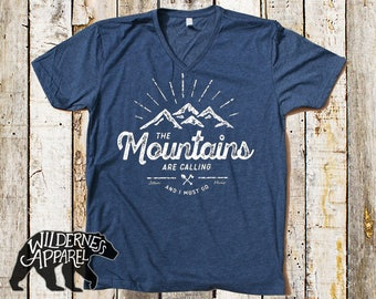 The Mountains Are Calling And I Must Go T Shirt ~ John Muir ~ Hiking Shirts ~ Mountain Hiking Shirts ~ Hiker Shirts