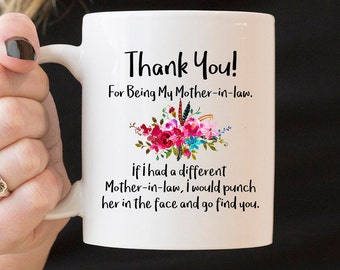 For Mother-in-law Gift - Thank You For Being My Mother-in-law Mug, Family Gift, Gift For Mother-in-law, Thank You Gift for Mother-in-law