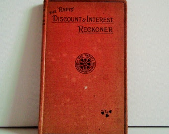 The rapid discount and interest reckoner book