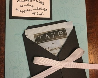 Handmade stamped Greeting Card Sending Something Wrapped in Love Tazo Berryblossom White Tea