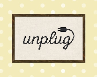 Unplug Cross Stitch Pattern. Cross Stitch Text Quote Modern Simple Cute Counted Cross Stitch PDF Pattern. Instant Download