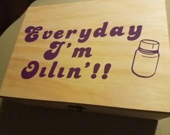 Everyday I'm Oilin! Decal for you essential oils box/tote/purse/car... etc!