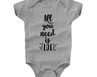 Lol Baby Clothes | Funny Quote Kids Romper | All You Need Is Lol