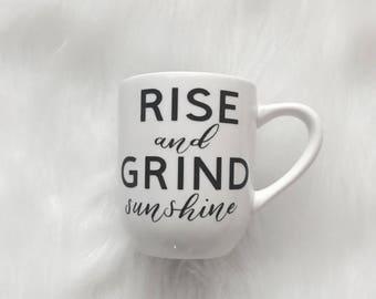 Rise and Grind Sunshine Mug