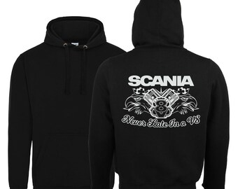 Scania V8 Never Late in a V8 2018 Hoodie / Scania V8 Black Hoody Size Xs-5xl