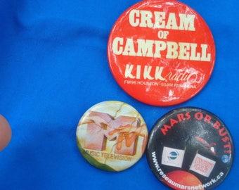 Vintage KIKK FM96 65AM Radio Station Pasadena Cream of Campbell Pin Back Button  plus MTV plus mars or bust set