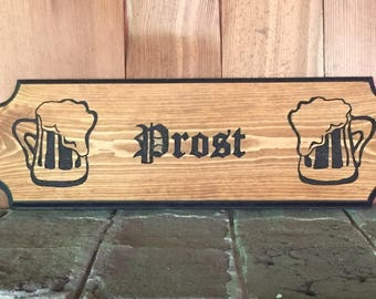 """PROST!!! German """"CHEERS"""" Sign"""