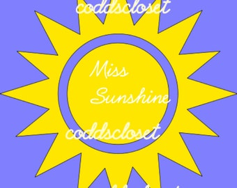 Miss Sunshine Inside Sun SVG File Instant Download Cutting Machine File