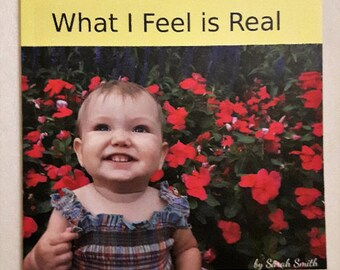 Personalized book - What I Feel is Real
