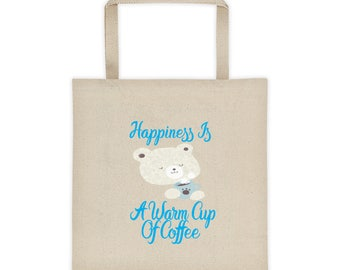 Happiness Is A Warm Cup Of Coffee Teddy Bear Tote Bag