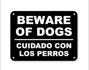 Beware of Dog Sign in English and Spanish Translation Cuidado con el perro sesión