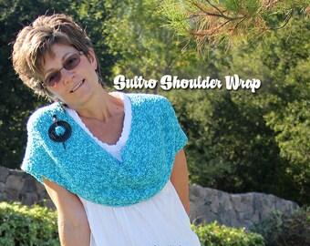 Sultro, the versatile shoulder wrap. Twist it, wrap it, easy knit! PATTERN
