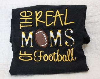 Mom's Football shirt  The real Moms of Football