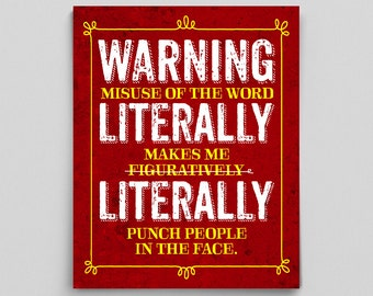 Funny Grammar Poster Literally Figuratively Librarian English Teacher Gifts for Teachers Typographic Print Funny Sarcasm Sarcastic Hipster