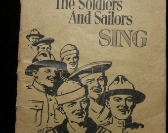 Songs The Soldiers and Sailors Sing WWI 1918-1919