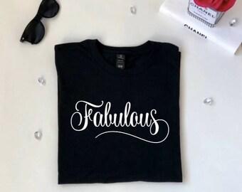 Fabulous t-shirt,t-shirt,