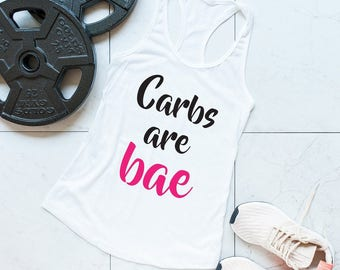 Women's Fitness Tank, Funny Workout Tank, Food Tank, love carbs, Lifting Weights Tank, Weightlifting Tank, Carbs are BAE, White Workout Tank