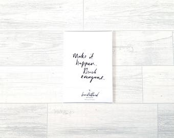 Make It Happen, Shock Everyone | A5 Lined Paper Notebook Stationery Grey Black White