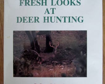 Book- Fresh Looks at Deer Hunting
