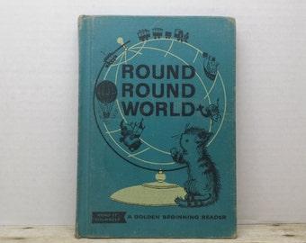 Round Round World, 1960, Golden Beginning Reader, vintage kids book