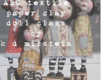 ABC textile & paper clay art doll class..... step by step instruction      by karen milstein